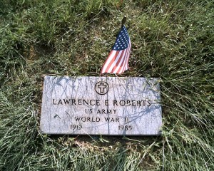 My uncle, Lawrence Roberts. He was the second oldest brother and became a surrogate father to the family when grandpa died in 1940. He even cared for grandma and uncle Tom till they died. My dad had much love and respect for Lawrence.