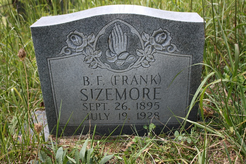 """My great uncle, Benjamin Franklin (""""Frank"""") Sizemore, 26 Sep 1895-19 Jul 1928, buried at the Sizemore Family Cemetery in Eidson, Tennessee."""